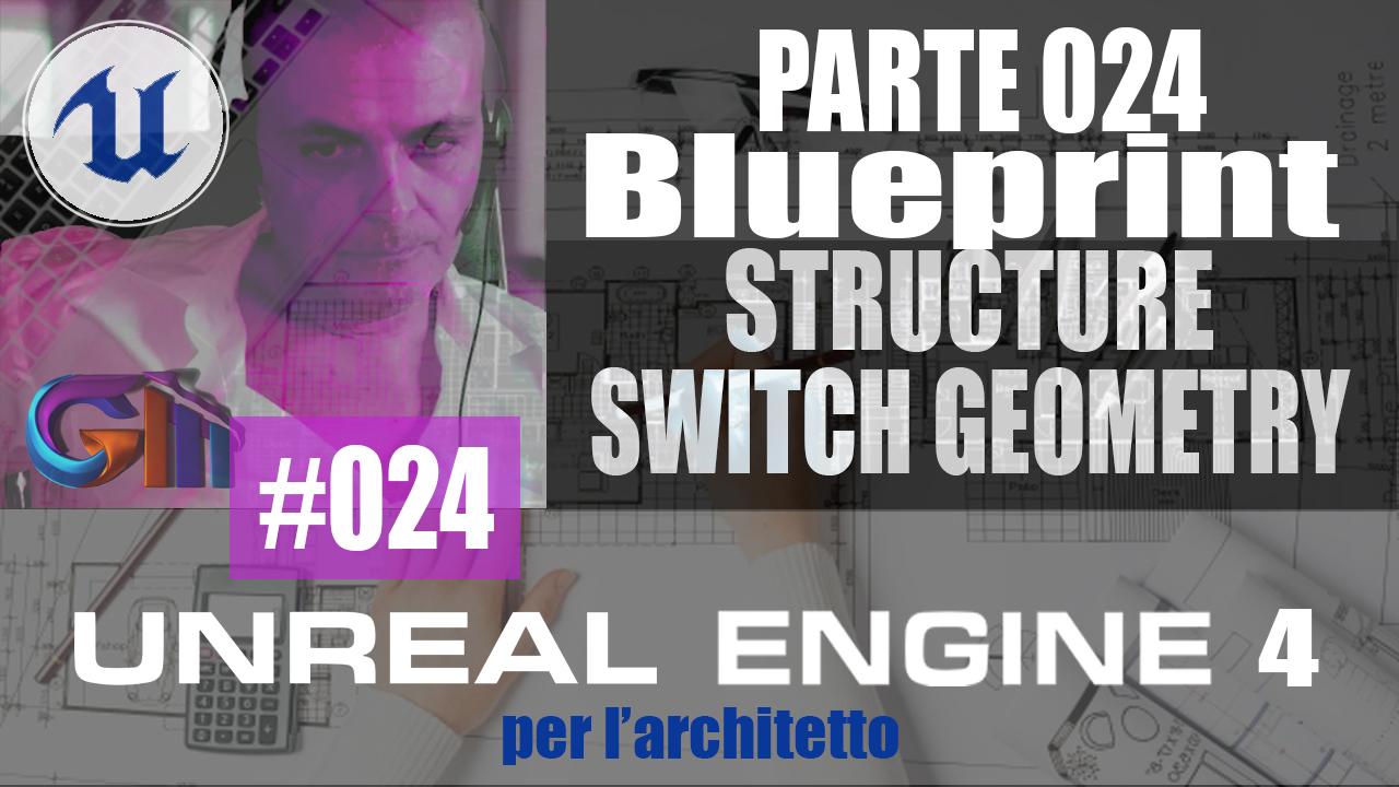 COME CAMBIARE LA GEOMETRIA AD UNA STATIC MESH IN UNREAL ENGINE 4. VARIABILE STRUCTURE (Video)