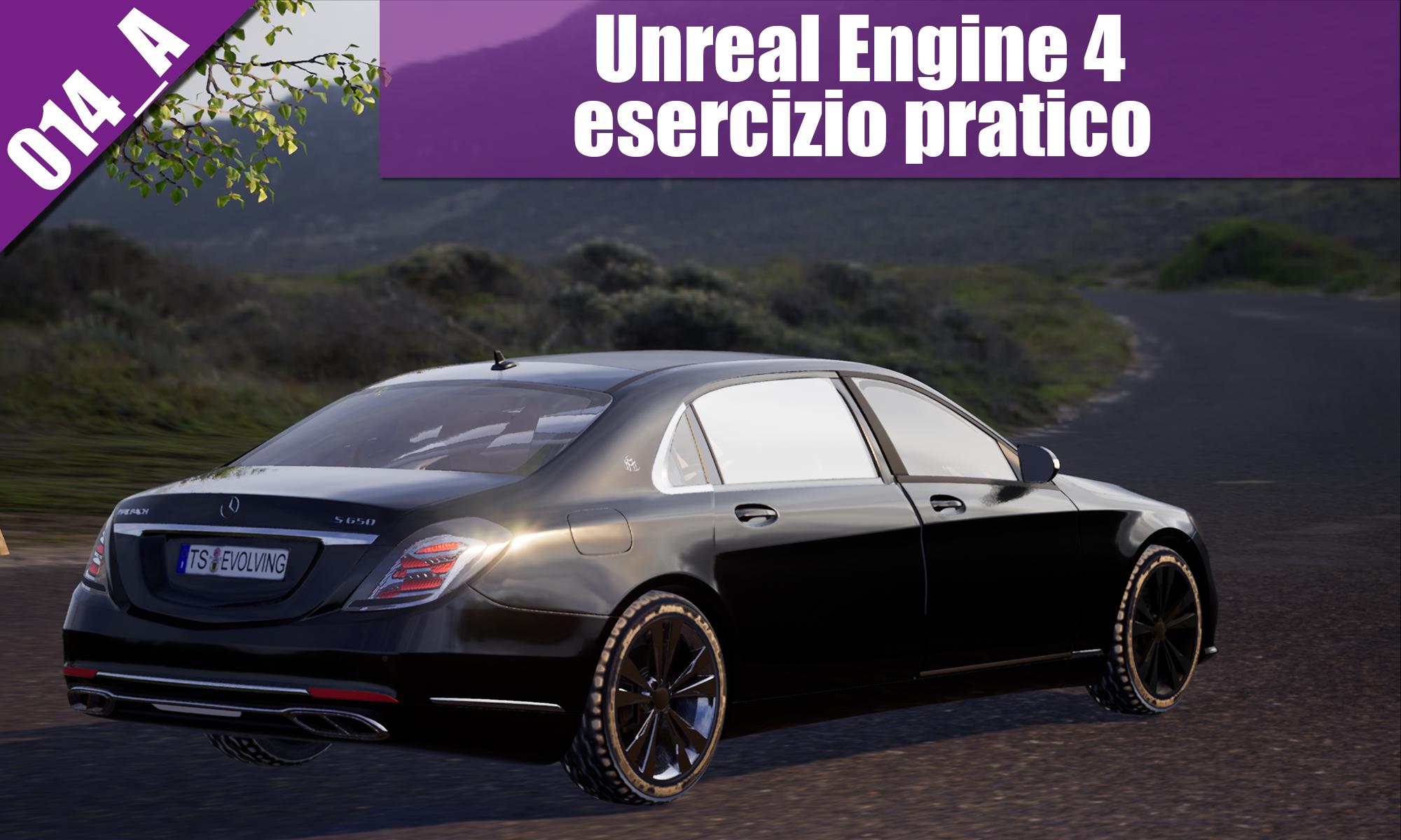 UNREAL ENGINE 4: Esercitazione Pratica 014 Tutorial Exterior HDRI