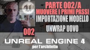 Unreal engine 4 italiano: dalle basi al livello avanzato