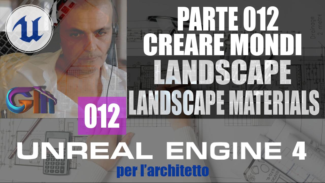 UNREAL ENGINE 4: Landscape & Landscape Materials